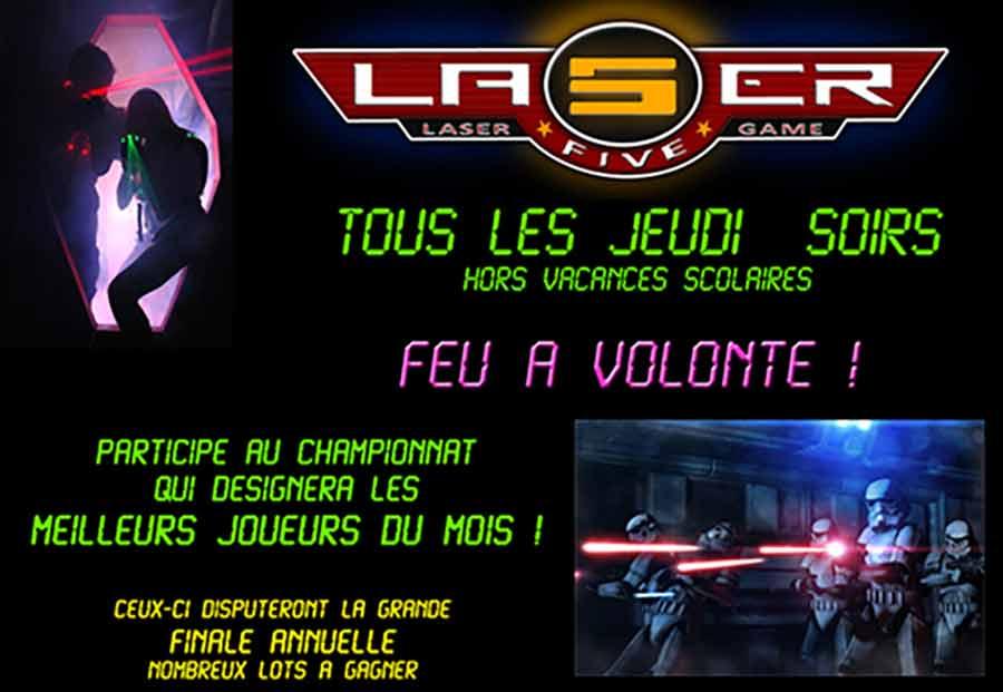 Promotion soirée jeudi soir au laser five